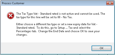 The Tax Type VAT - Standard rated is not active and cannot be used. The tax type for this line will be set to 00 - No Tax.